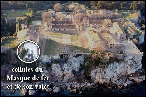 Le fort royal de l'île Sainte-Marguerite et la prison de Masque de fer